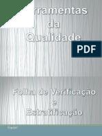 Estratificação e Folha de Verificação