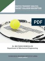 Tennis Kinematics Transient Analysis a Ball Spin Racket Collision Description