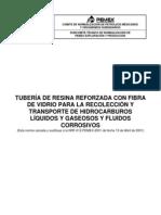 NRF-012-PEMEX-2009 Tuberia de Resina Reforzada Con Fibra de Vidrio Para La Recoleccion y Transporte de Hidrocarburos Liquidos y Gaseosos y Fluidos Corrosivos