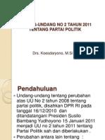 UU No2 Tahun 2011