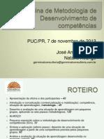 Oficina de Metodologia de Desenvolvimento de Competências PUC-PR.ppt