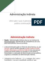 2013 Adm I Aula 3 Administracao Publica Continuacao