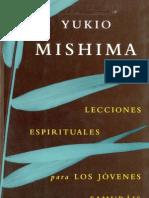 Yukio Mishima - Lecciones Espirituales para los jóvenes samuráis
