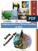 HBL - Implementation of Broadbanding