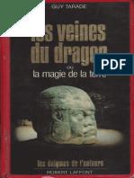 Tarade Guy - Les Veines Du Dragon Ou La Magie de La Terre