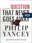 The Question that Never Goes Away by Philip Yancey (sampler)