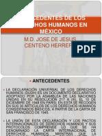 ANTECEDENTES DE LOS DERECHOS HUMANOS EN MÉXICO
