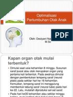 Optimalisasi Pertumbuhan Otak Anak