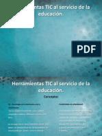 presentacion herramientas tic al servicio de la educación