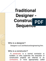 Traditional Designer Constructor Sequence