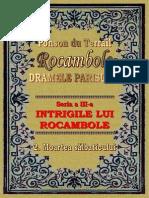 Ponson Du Terrail - Rocambole 3 - Intrigile Lui Rocambole 2 - Moartea Salbaticului