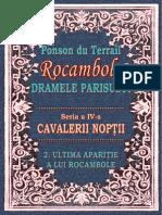 Ponson Du Terrail - Rocambole 4 - Cavalerii Noptii 2 - Ultima Aparitie a Lui Rocambole