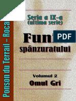 Ponson Du Terrail - Rocambole 9 - Funia Spanzuratului 2 - Omul Gri