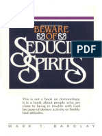 Beware of Seducing Spirits