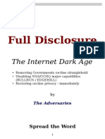 The Internet Dark Age (Full Disclosure)