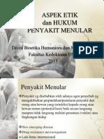 KEK - K9 - Aspek Etik Dan Hukum Penyakit Menular