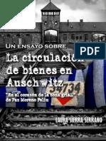 """Un ensayo sobre """"La circulación de bienes en Auschwitz"""". En el corazón de la zona gris... de Paz Moreno Feliu"""