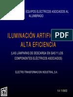 Iluminación artificial de alta eficiencia