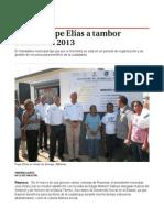 04-12-2013 'Cerrará Pepe Elías a tambor batiente el 2013'