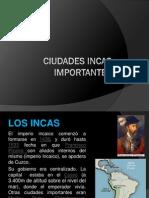 Ciudades Incas Importantes