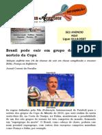 Brasil Pode Cair Em Grupo Da Morte No Sorteio Da Copa