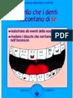 Quello Che i Denti Raccontano Di Te