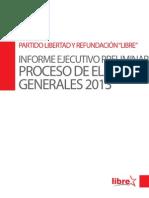INFORME EJECUTIVO PRELIMINAR PROCESO DE ELECCIONES GENERALES 2013