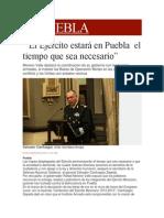 05-12-2013 Milenio.com - El Ejército estará en Puebla  el tiempo que sea necesario.