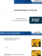 When disaster recovery is too late