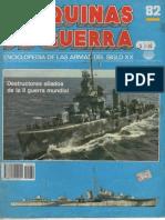 Maquinas de Guerra 082 - Destructores Aliados de La II Guerra Mundial