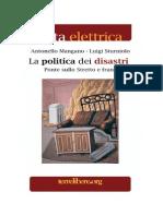 La politica dei disastri - Ponte sullo Stretto e frane