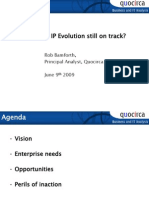 Is the IP revolution still on track?