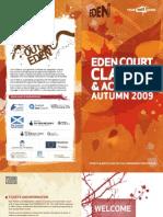 Eden Court - Autumn '09 Education Brochure