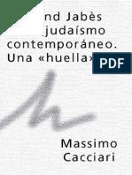 """Massimo Cacciari-Edmond Jabès en el judaísmo contemporáneo. Una """"huella""""."""