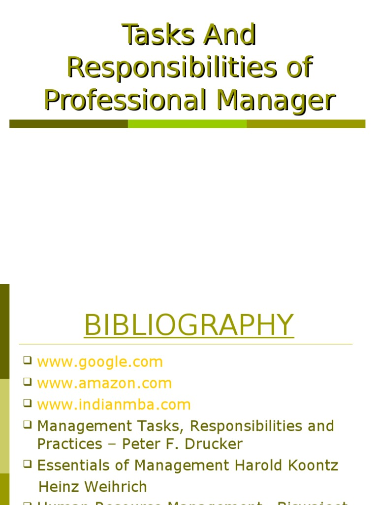 Tasks and Responsibilities of Professional Manager