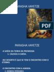 PARASHA VAYETZE