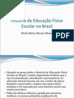 História da Educação Física Escolar no Brasil
