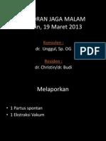 Laporan Jaga 18 Maret 2013