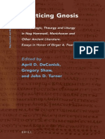 Practicing Gnosis - Ritual, Theurgy and Liturgy - Essays in Honor of Birger A. Pearson