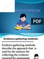 Designing Evidence Gathering Tools and Knowledge Test