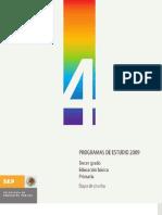 Programas de estudio 2009 Cuarto grado Educación básica Primaria Etapa de prueba