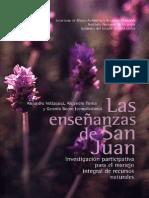 Las enseñanzas de San Juan. Investigación participativa para el manejo integral de recursos naturales.