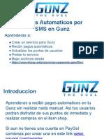 Acepta Pagos automaticos SMS en Gunz