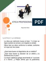 Etica Profesional - Segunda Clase