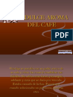 El_Dulce_Aroma_Del_Cafe-2118.ppt
