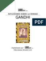 Ghandi, Mahatma - Reflexiones Sobre La Verdad