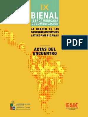 Ponencias Ix Bienal Iberoamericana De Comunicación Memoria