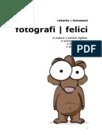 Felici Info Fotografi 1 5 Da Condividere