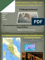 A Civilização Etrusca - Etrúria 1N Arquitetura