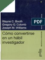 5 Como Convertirse en Un Habil Investigador Wayne Booth Gregory Colomb Joseph Williams